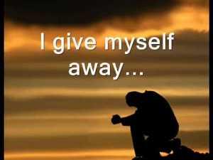 give myself away